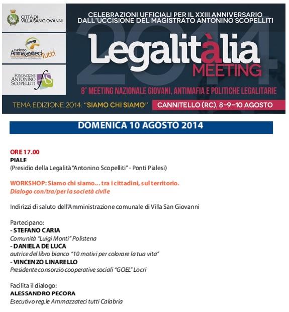 Legalitalia 2014 - Programma Domenica 10 presso il presidio della Legalità A. Scopelliti