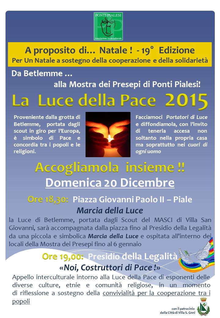 """PONTI PIALESI - """"NOI, COSTRUTTORI DI PACE!"""" - Accoglienza Luce della Pace 2015"""