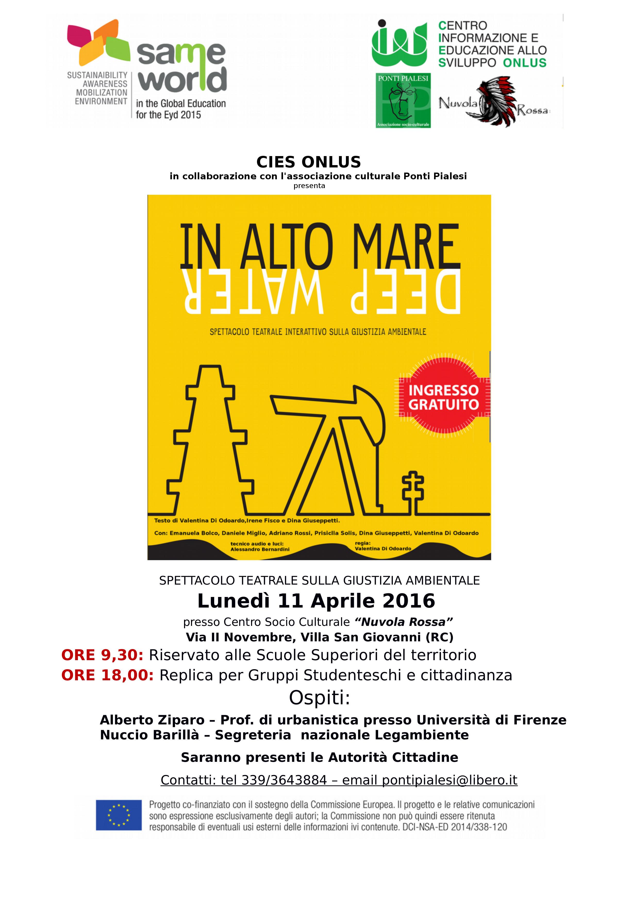 PONTI PIALESI: IN ALTO MARE/DEEP WATER Rappresentazione Teatrale sulla giustizia ambientale nell'ambito del progetto SAME WORLD 2015