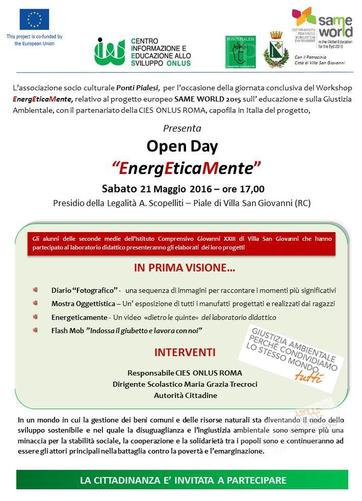 """PONTI PIALESI - Open Day """"EnergEticaMente"""" per l'occasione della giornata conclusiva del Workshop EnergEticaMente, relativo al progetto europeo SAME WORLD 2015 sull' educazione e sulla Giustizia Ambientale, con il partenariato della CIES ONLUS ROMA, capofila in Italia del progetto,"""