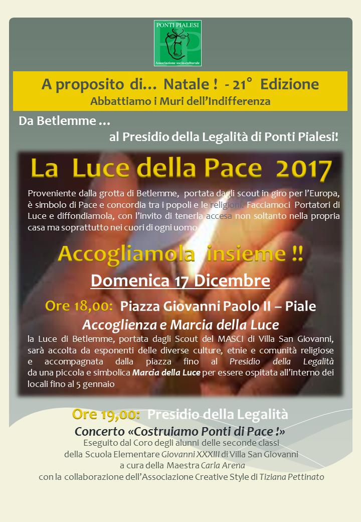 PONTI PIALESI - A Proposito di Natale 2017 - Accoglienza Luce della Pace