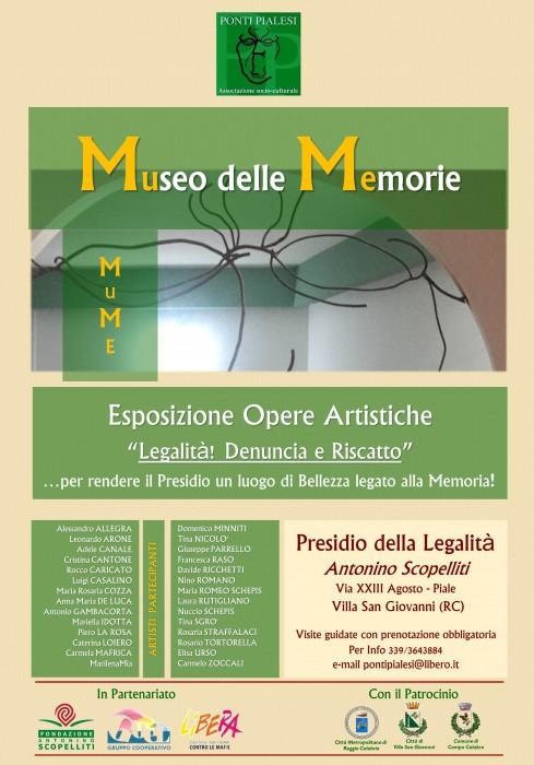 """PONTI PIALESI: MuMe Museo della Legalità """"Legalità! Denuncia e Riscatto"""" c/o Presidio della Legalità A. Scopelliti"""
